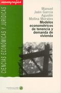 MODELOS ECONOMÉTRICOS DE TENENCIA Y DEMANDA DE VIVIENDA