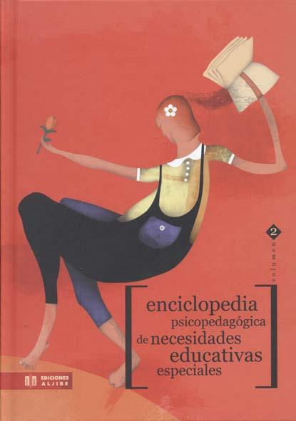 ENCICLOPEDIA PSICOPEDAGÓGICA DE NECESIDADES EDUCATIVAS ESPECIALES.