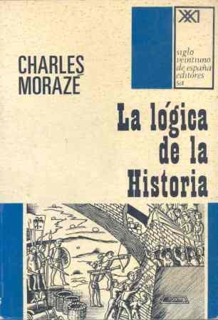 LÓGICA DE LA HISTORIA, LA