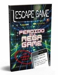 ESCAPE GAME - PERDIDO EN LA MEGA GAME.