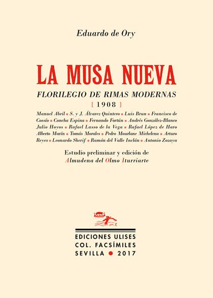 LA MUSA NUEVA                                                                   FLORILEGIO DE R