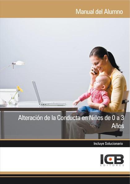 ALTERACIÓN DE LA CONDUCTA EN NIÑOS DE 0 A 3 AÑOS