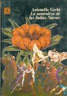 La naturaleza de las Indias Nuevas : de Cristóbal Colón a Gonzalo Fernández de Oviedo