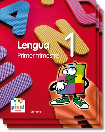 PROYECTO PÍXEL, LENGUA, 1 EDUCACIÓN PRIMARIA