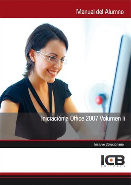 INICIACIÓN A OFICCE 2007 II