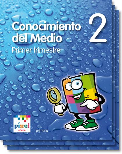 PROYECTO PÍXEL, CONOCIMIENTO DEL MEDIO, 2 EDUCACIÓN PRIMARIA