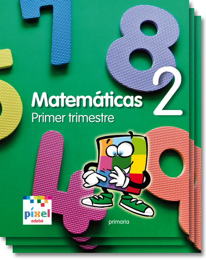 PROYECTO PÍXEL, MATEMÁTICAS, 2 EDUCACIÓN PRIMARIA