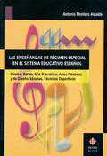 LAS ENSEÑANZAS DE RÉGIMEN ESPECIAL EN EL SISTEMA EDUCATIVO ESPAÑOL: MÚ