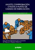 AXUSTE, COMPROBACIÓN E POSTA A PUNTO DE CADEAS DE FABRICACIÓN