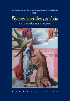 VISIONES IMPERIALES Y PROFECÍA                                                  ROMA, ESPAÑA, N