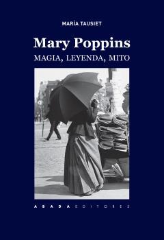 MARY POPPINS                                                                    MAGIA, LEYENDA,