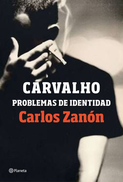CARVALHO: PROBLEMAS DE IDENTIDAD.