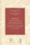 DERECHO DE LAS AGUAS CONTINENTALES : A PROPÓSITO DE LA LEY DE AGUAS PARA ANDALUCÍA CON COMENTAR
