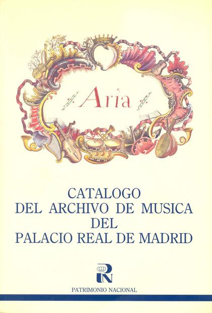 CATÁLOGO DEL ARCHIVO DE MÚSICA DEL PALACIO REAL DE MADRID