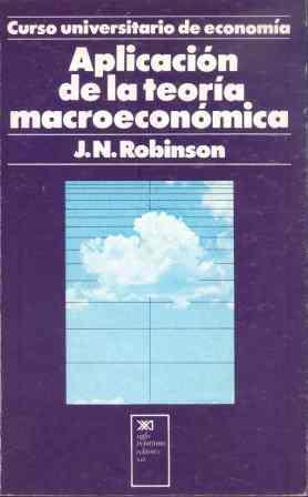 APLICACIÓN DE LA TEORÍA MACROECONÓMICA