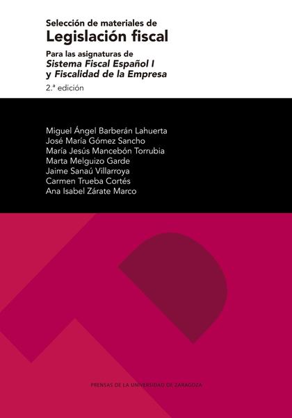 SELECCIÓN DE MATERIALES DE LEGISLACIÓN FISCAL PARA LAS ASIGNATURAS DE SISTEMA FI