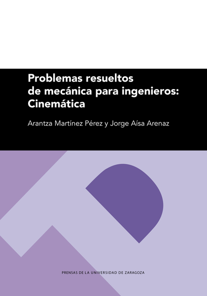 PROBLEMAS RESUELTOS DE MECÁNICA PARA INGENIEROS: CINEMÁTICA