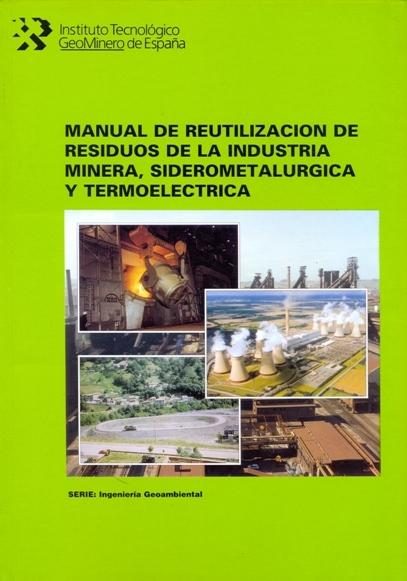 REUTILIZACIÓN DE RESIDUOS DE LA INDUSTRIA MINERA.