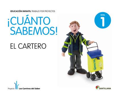 PROYECTO LOS CAMINOS DEL SABER, ¡CUANTO SABEMOS!, EL CARTERO, EDUCACIÓN INFANTIL, 3 AÑOS