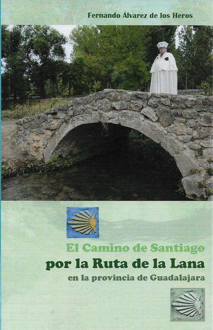 EL CAMINO DE SANTIAGO POR LA RUTA DE LA LANA
