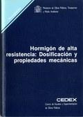 HORMIGÓN DE ALTA RESISTENCIA, DOSIFICACIÓN Y PROPIEDADES MECÁNICAS