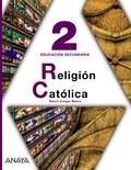 NOVEDAD 2011, RELIGION CATÓLICA, 2 ESO (ANDALUCÍA, ARAGÓN, ASTURIAS, CANARIAS, CANTABRIA, CASTI