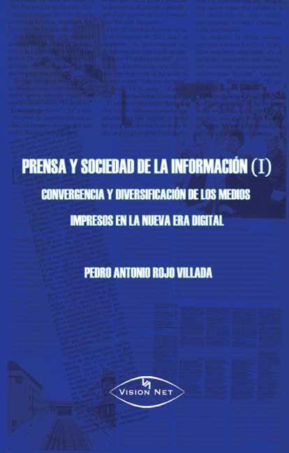 PRENSA Y SOCIEDAD DE LA INFORMACIÓN