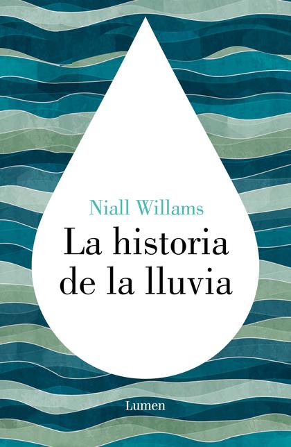 LA HISTORIA DE LA LLUVIA.