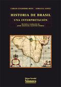 HISTORIA DE BRASIL : UNA INTERPRETACIÓN