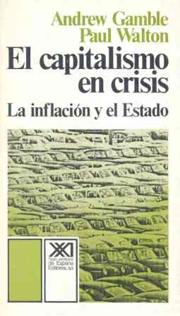 EL CAPITALISMO EN CRISIS : LA INFLACIÓN Y EL ESTADO