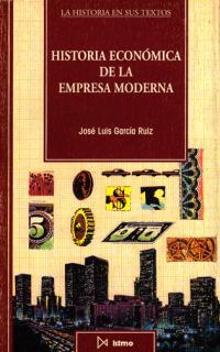 HISTORIA ECONOMICA DE LA EMPRESA MODERNA
