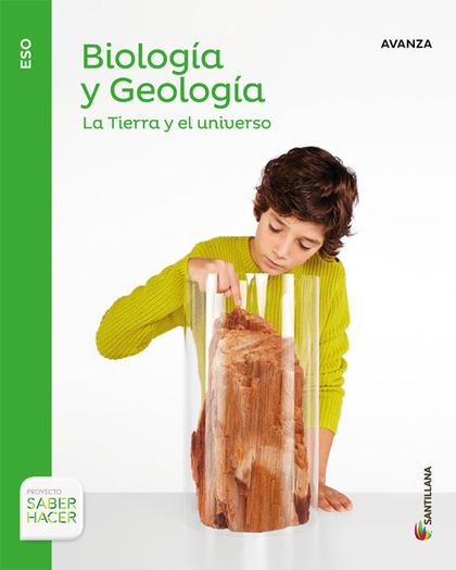 BIOLOGIA Y GEOLOGIA SERIE AVANZA 1 ESO SABER HACER.