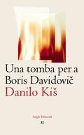 UNA TOMBA PER A BORIS DAVIDOVIC : SET CAPÍTOLS D´UNA SOLA HISTÒRIA