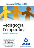 CUERPO DE MAESTROS. PEDAGOGÍA TERAPÉUTICA. TEMARIO. VOLUMEN 2