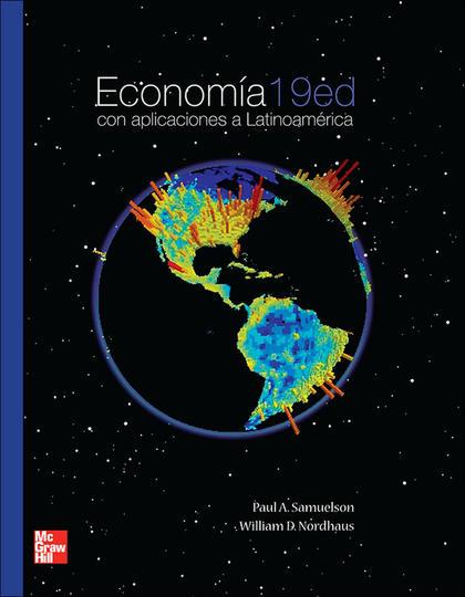 ECONOMIA 19ª EDICION. CON APLICACIONES EN LATINOAMERICA