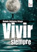 VIVIR SIEMPRE