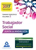 TRABAJADORES SOCIALES DE LA JUNTA DE ANDALUCÍA. TEMARIO ESPECÍFICO VOLUMEN 2.