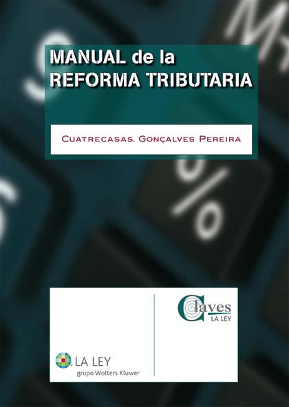 MANUAL DE LA REFORMA TRIBUTARIA.