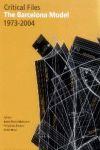 CRITICAL FILES : THE BARCELONA MODEL, 1973-2004