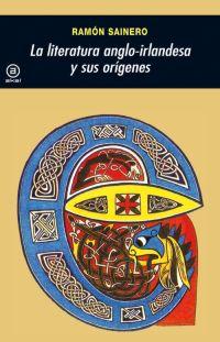 (172) LITERATURA ANGLO IRLANDESA ORIGENES