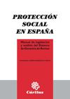 PROTECCIÓN SOCIAL EN ESPAÑA MANUAL DE LEGISLACIÓN Y ANÁLISIS DEL SISTEMA DE GARA. PROTECCIÓN SO