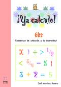 YA CALCULO. 6-B2.