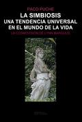 LA SIMBIOSIS. UNA TENDENCIA UNIVERSAL EN EL MUNDO DE LA VIDA