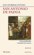 SAN ANTONIO DE PADUA : GRAN PREDICADOR Y HOMBRE DE CIENCIA