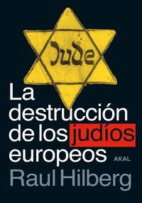 DESTRUCCION DE LOS JUDIOS