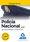 POLICÍA NACIONAL ESCALAS BÁSICA Y EJECUTIVA PRUEBAS FÍSICAS.