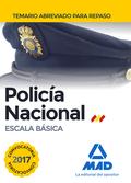POLICÍA NACIONAL ESCALA BÁSICA. TEMARIO ABREVIADO PARA REPASO.
