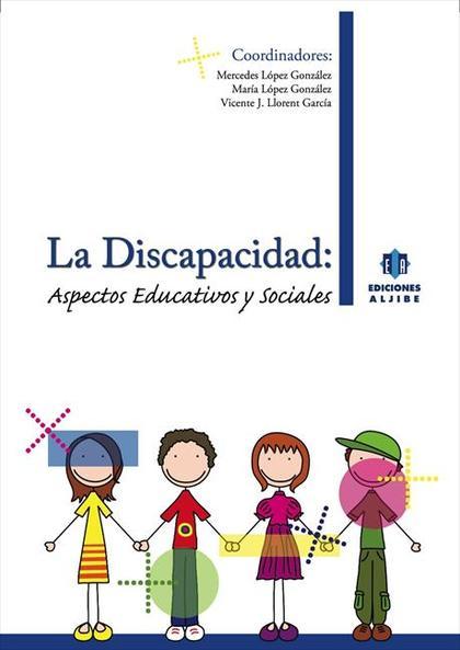 Discapacidad: aspectos educativos y sociales