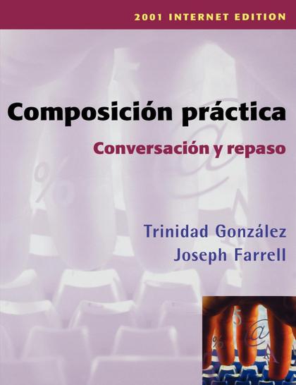 COMPOSICIN PRACTICA, CONVERSACIN Y REPASO.