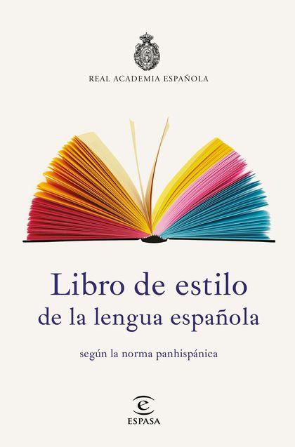 LIBRO DE ESTILO DE LA LENGUA ESPAÑOLA.